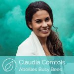 Claudia Comtois Abeilles busy bees